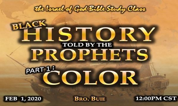 Graphic for IOG lesson 'Black History Told By The Prophets Part 1:Color""