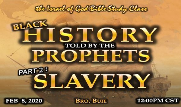 Graphic for IOG lesson 'Black History Told By The Prophets Part 2:Slavery'
