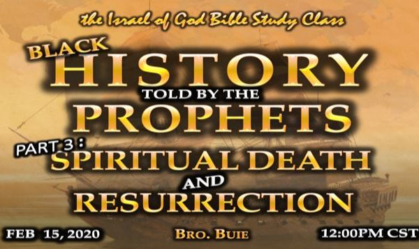 Graphic for IOG lesson 'Black History Told By The Prophets Part 3: Spiritual Death and Resurrection'