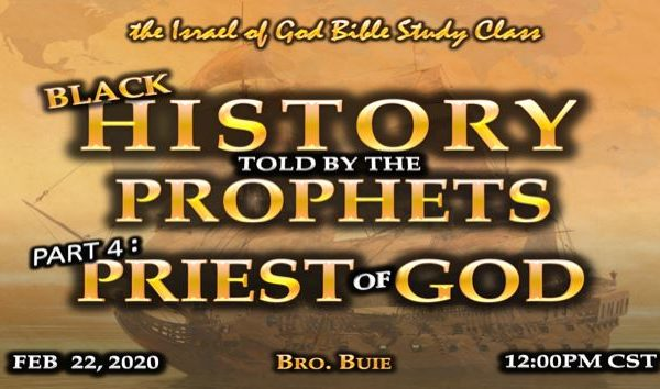 Graphic for IOG lesson 'Black History Told By The Prophets Part 4: Priest of God'