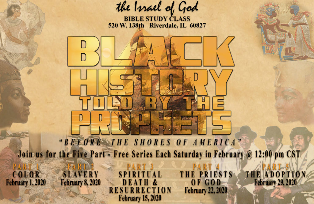 Black History Told By The Prophets