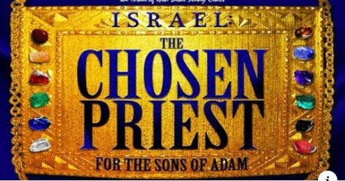 "Graphic title of ""Israel: The Chosen Priest Of The Sons of Adam"""