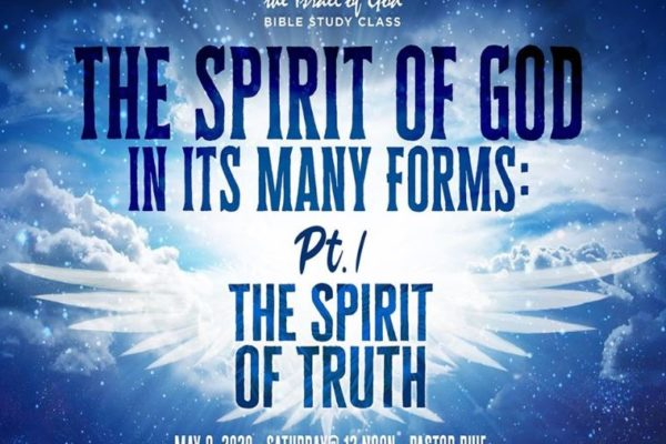 """text graphic for Sabbath lesson """"The Spirit Of God In It's Many Forms: Pt.1: The Spirit Of Truth taught by Bro. Buie"""